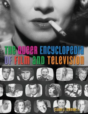 The Queer Encyclopedia of Film and Tv