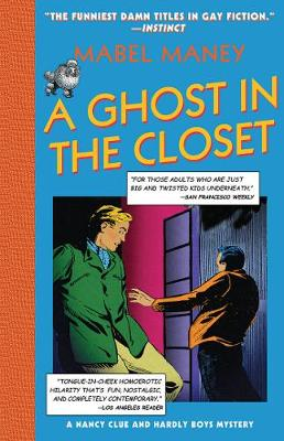 A Ghost in the Closet: A Nancy Clue and Hardly Boys Mystery