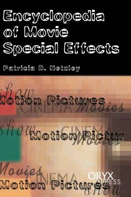 Encyclopedia of Movie Special Effects