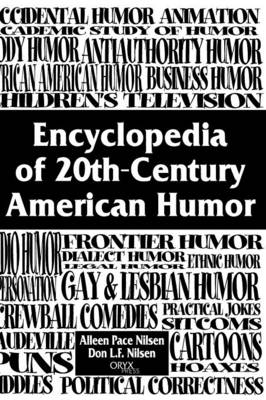 Encyclopedia of 20th Century Humor and Comedy