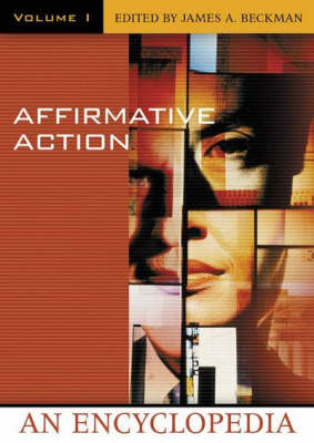 Affirmative Action [2 volumes]: An Encyclopedia