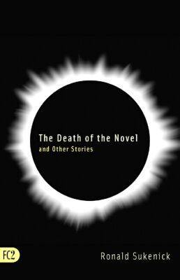 The Death of the Novel and Other Stories