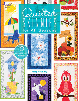 Quilted Skinnies: For All Seasons