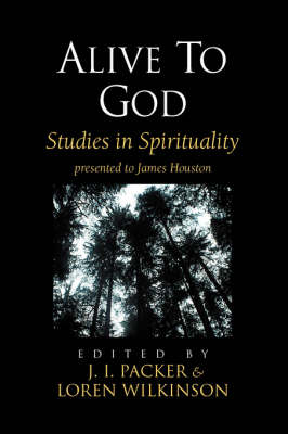 Alive to God: Studies in Spirituality