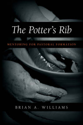 The Potter's Rib: Mentoring for Pastoral Formation