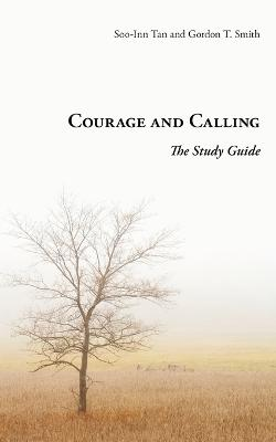Courage and Calling: The Study Guide