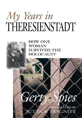 My Years In Theresienstadt