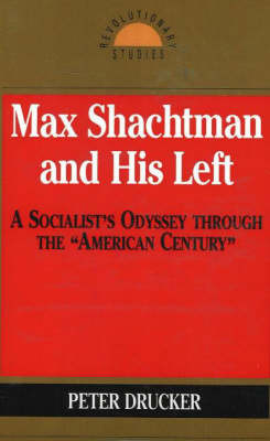 Max Shachtman And His Left