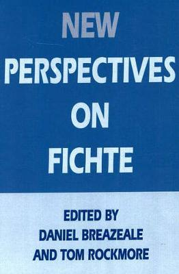 New Perspectives On Fichte