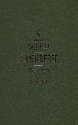 A World Remembered 1925-1950, A