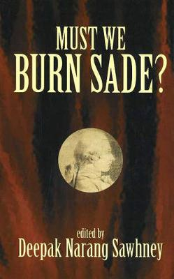 Must We Burn Sade?