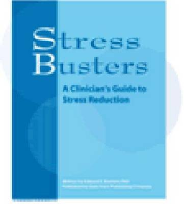 Stress Busters: A Clinician's Guide to Stress Reduction