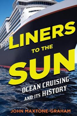 Liners to the Sun