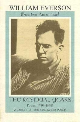 The Residual Years: Poems, 1934-48