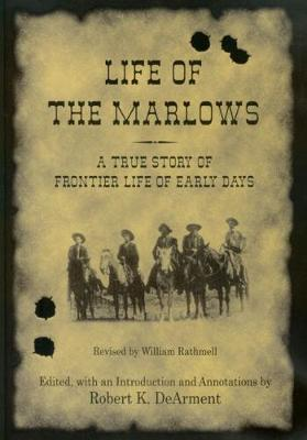 Life of the Marlows: A True Story of Frontier Life of Early Days