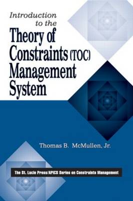 Introduction to the Theory of Constraints (TOC) Management System