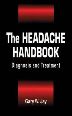 The Headache Handbook: Diagnosis and Treatment