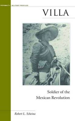 Villa: Soldier of the Mexican Revolution