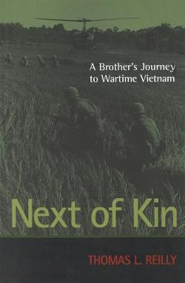 Next of Kin: A Brother's Journey to Wartime Vietnam
