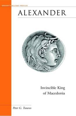 Alexander: Invincible King of Macedonia