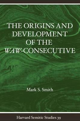 Origins and Development of the Waw Consecutive