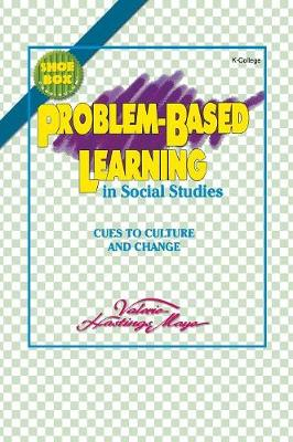 Problem-Based Learning in Social Studies: Cues to Culture and Change