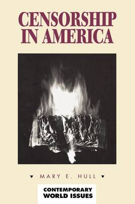 Censorship in America: A Reference Handbook