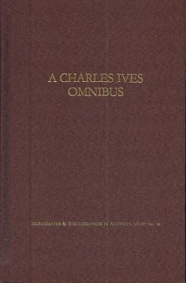 A Charles Ives Omnibus
