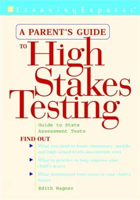Parents Guide to High Stakes Testing