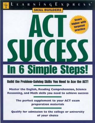 Act Success in 6 Simple Steps!