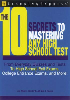 10 Secrets to Mastering Any High School Test