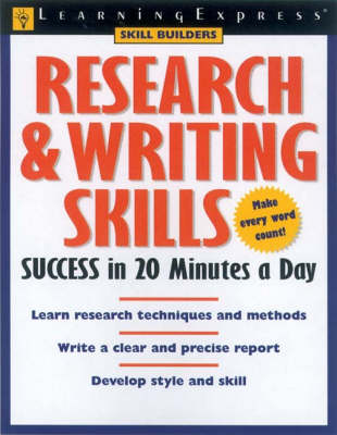 Research and Writing Skills Success in 20 Minutes a Day