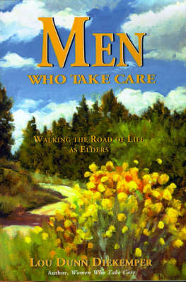Men Who Take Care: Walking the Road of Life as Elders