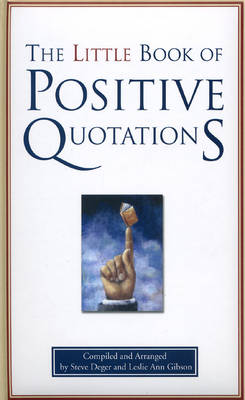 The Little Book of Positive Quotations
