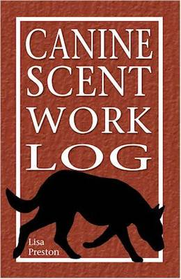 Canine Scent Work Log