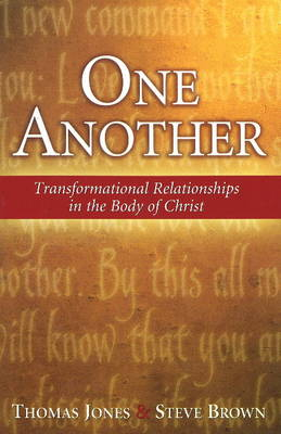 One Another: Transformational Relationships in the Body of Christ