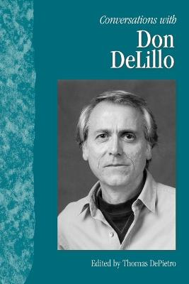 Conversations with Don DeLillo