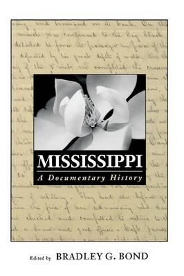 Mississippi: A Documentary History