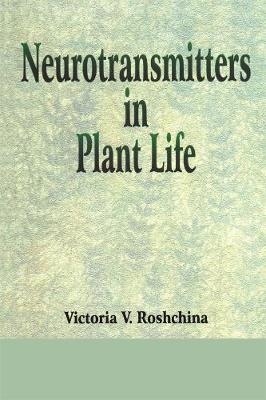 Neurotransmitters in Plant Life