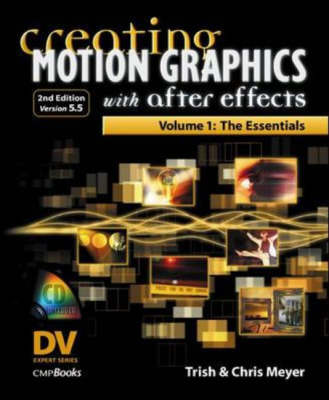 Creating Motion Graphics with After Effects: v.1: Essentials