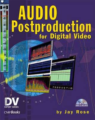 Audio Post Production for Digital Video
