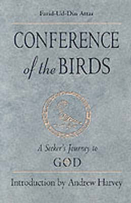 Conference of the Birds: A Seeker's Journey to God