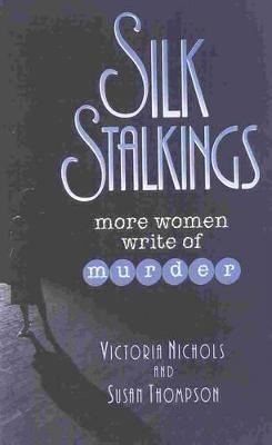 Silk Stalkings: More Women Write of Murder