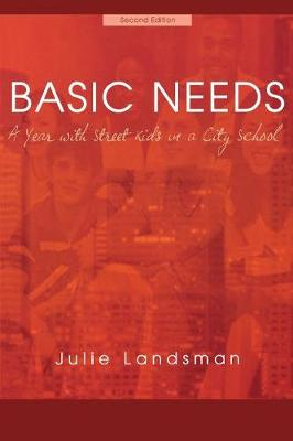 Basic Needs: A Year With Street Kids in a City School