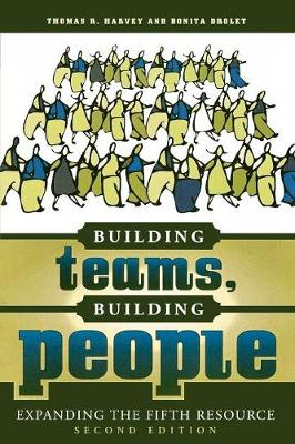 Building Teams, Building People: Expanding the Fifth Resource