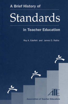 A Brief History of Standards in Teacher Education