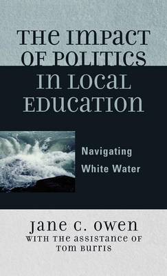 The Impact of Politics in Local Education: Navigating White Water