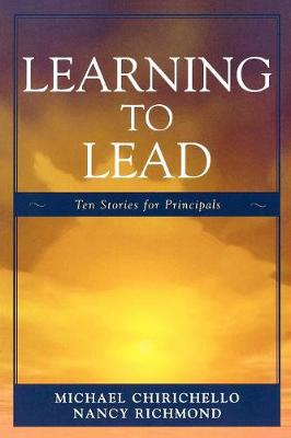 Learning to Lead: Ten Stories for Principals