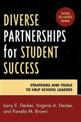 Diverse Partnerships for Student Success: Strategies and Tools to Help School Leaders