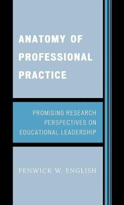 Anatomy of Professional Practice: Promising Research Perspectives on Educational Leadership